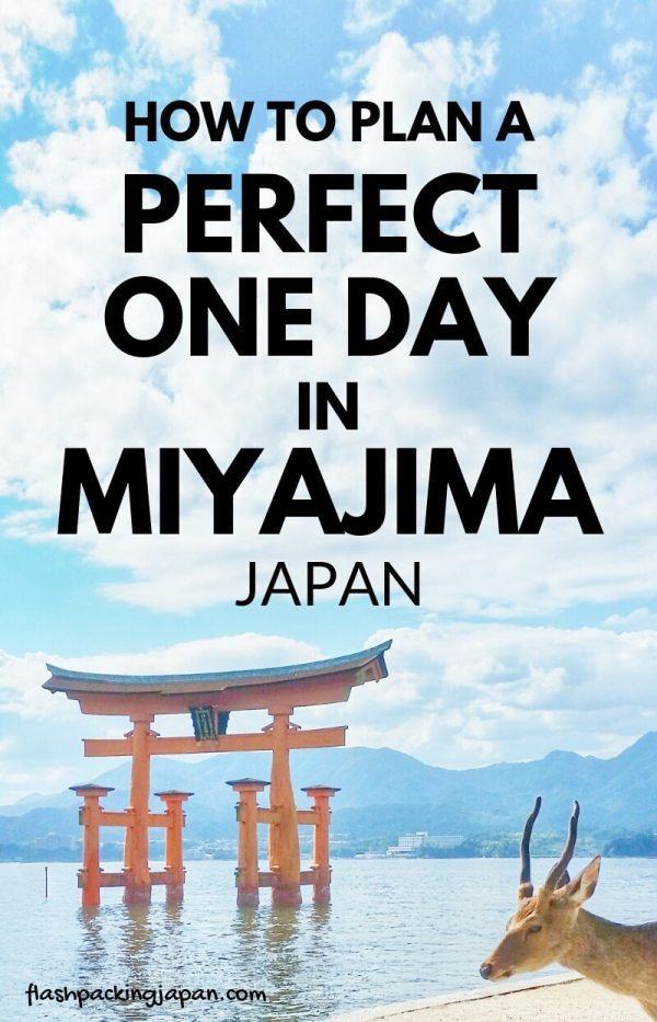 How to plan a perfect one day trip to Miyajima. How much time on Miyajima island. Best things to do on Miyajima island in one day itinerary. Backpacking Japan travel blog