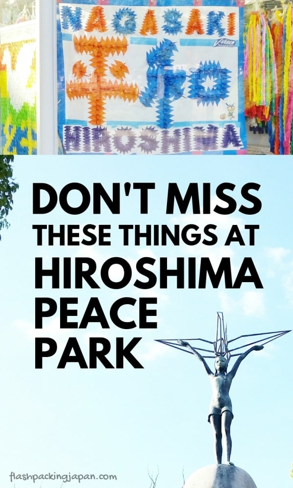 Visit Hiroshima memorial peace park. Must visit things to do in Hiroshima. Backpacking Japan