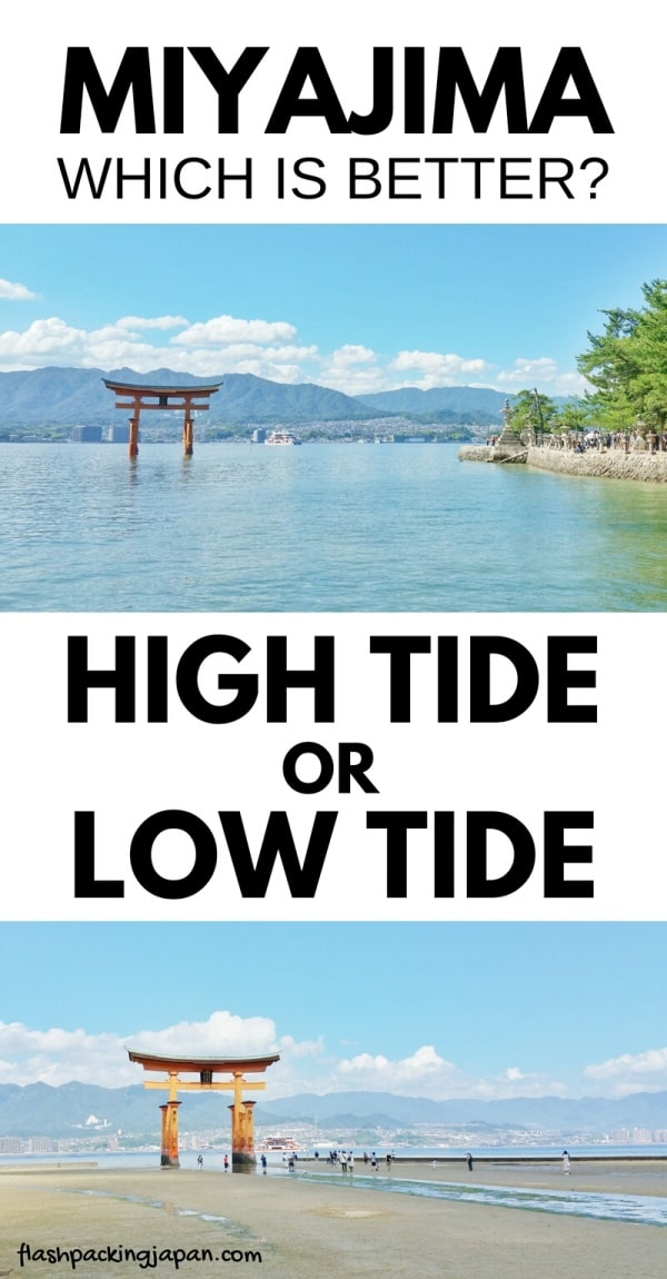 Visit Miyajima high tide times. High tide or low tide, which is better worth it? Backpacking Japan