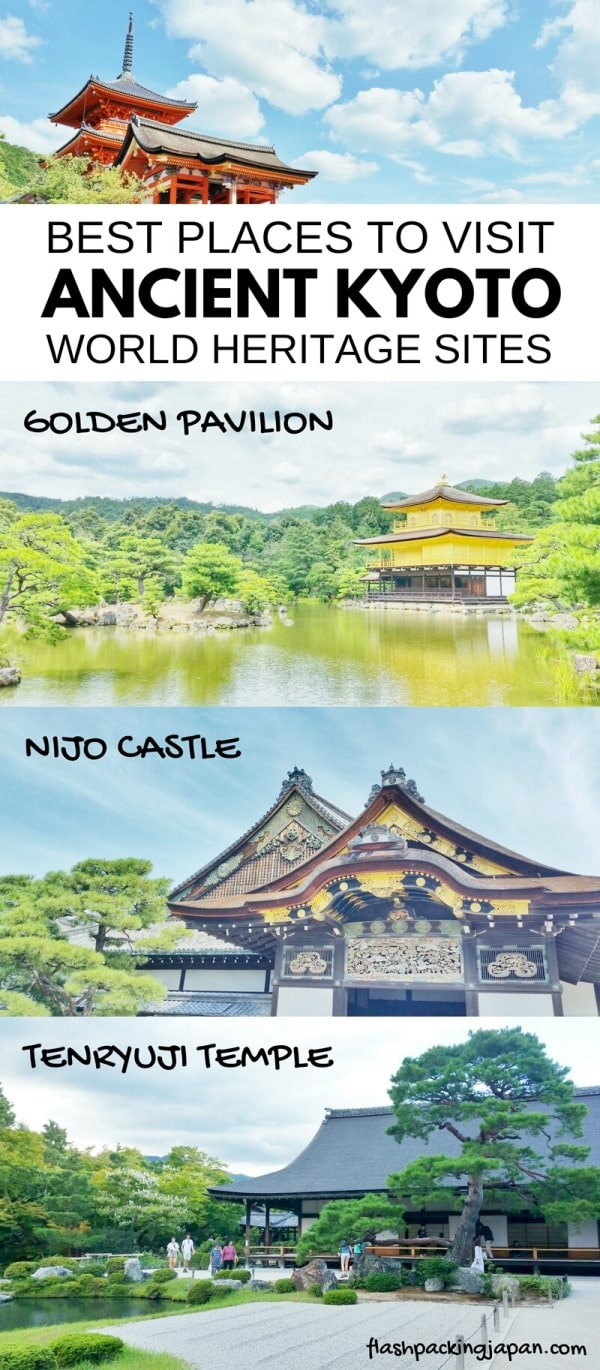 Best places to visit in Kyoto. List and map of best UNESCO world heritage in ancient Kyoto. Backpacking Japan