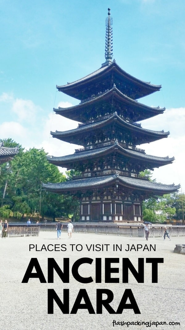 Must-visit in Nara. List of best UNESCO world heritage sites in ancient Nara. Backpacking Japan