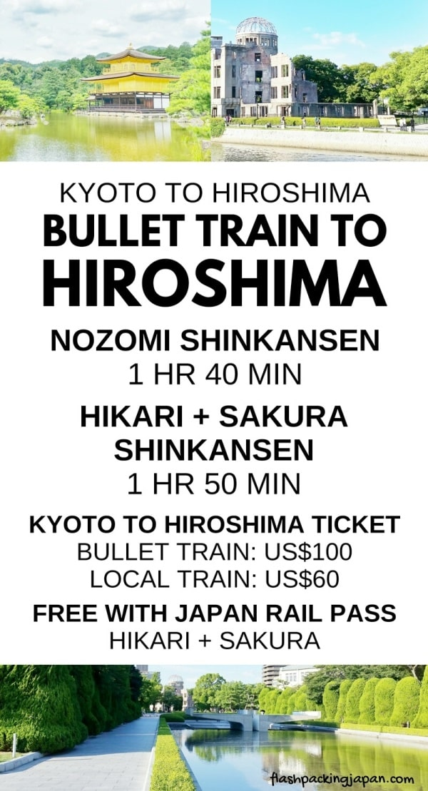 Kyoto to Hiroshima shinkansen bullet train: Nozomi, Hikari, Sakura. With JR pass. How much does it cost? How much time? One day trip to Hiroshima from Kyoto. Japan rail train ticket price. Backpacking Japan itinerary.