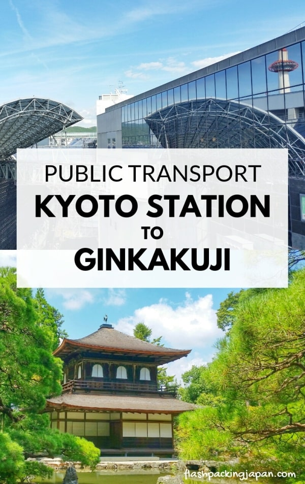 Kyoto station to Ginkakuji bus or train. Public transportation in Kyoto. Backpacking Kyoto Japan
