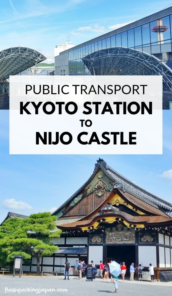 Kyoto station to Nijo Castle bus or train. Public transportation in Kyoto. Backpacking Kyoto Japan travel blog
