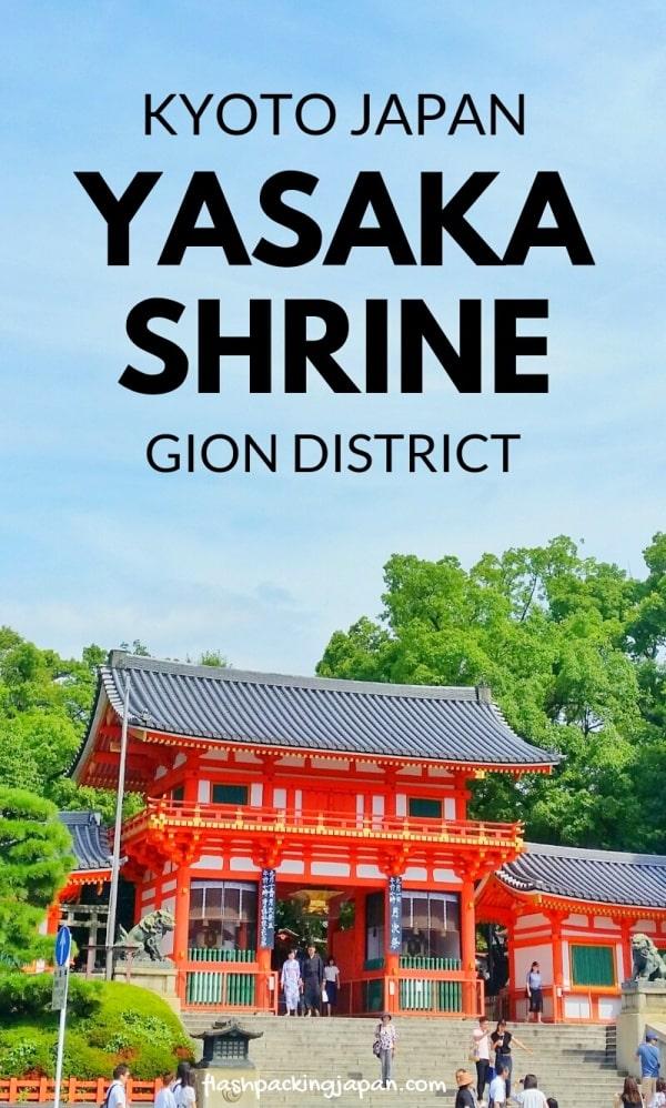 Yasaka Shrine, Gion Kyoto. Backpacking Kyoto Japan travel blog