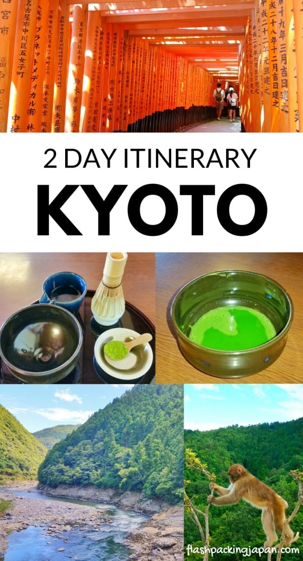 2 days in Kyoto itinerary. Best places to visit in 48 hours. Best things to do in one day, 24 hours. Backpacking Kyoto Japan travel blog