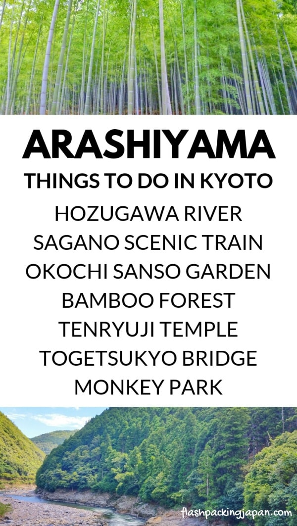 Arashiyama and Sagano - Best things to do in Arashiyama - list. One day Kyoto itinerary. Backpacking Japan travel blog