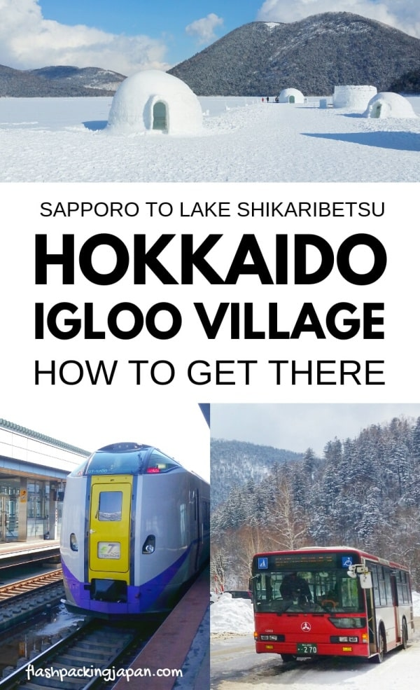 Sapporo to Lake Shikaribetsu igloo village: How to get there. Hokkaido igloo village in Japan. Backpacking Hokkaido Japan travel blog