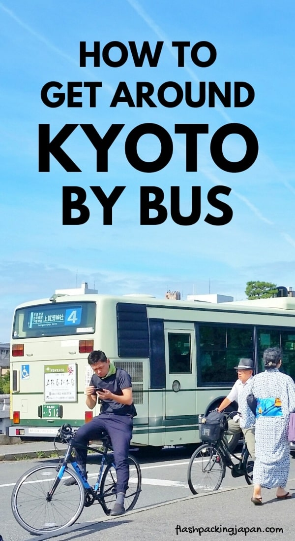 Getting around Kyoto by bus. how to take bus in Japan. Backpacking Japan travel blog