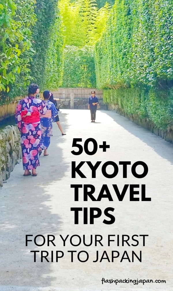 Kyoto travel guide: Kyoto travel tips. Backpacking Kyoto Japan on a budget