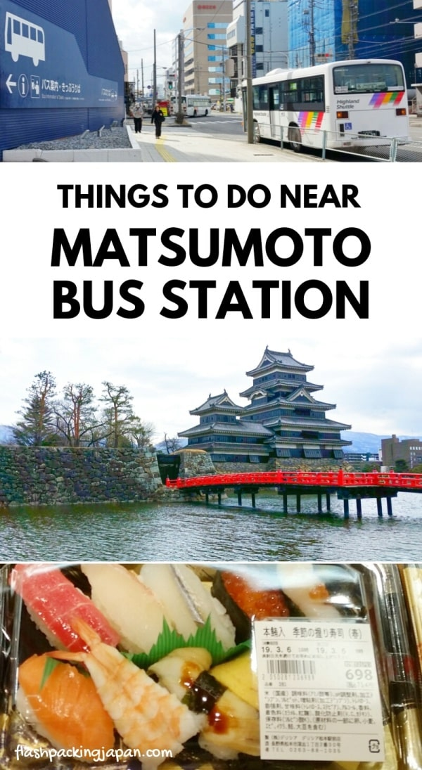 Matsumoto bus terminal. where to buy bus tickets, booking tickets. things to do near matsumoto bus station. Backpacking japan travel blog