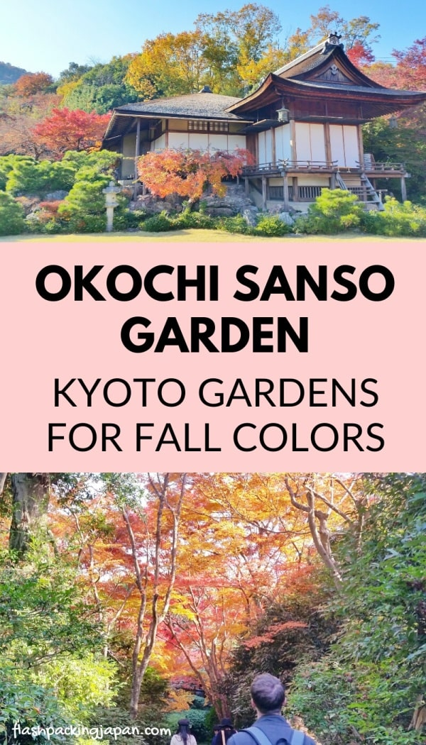 Okochi Sanso villa Japanese gardens in Arashiyama for autumn fall foliage colors in Kyoto. best places to visit in arashiyama in autumn. best things to do in kyoto. Backpacking Japan travel blog